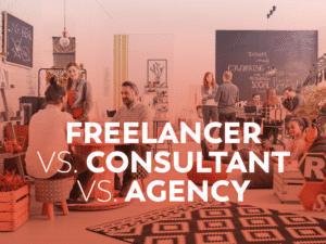 Freelancer vs Consultant vs Agency
