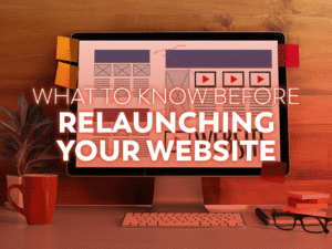 Tips for relaunching your website