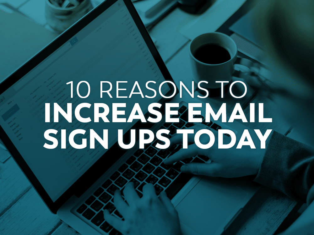 Tips to increase email signups